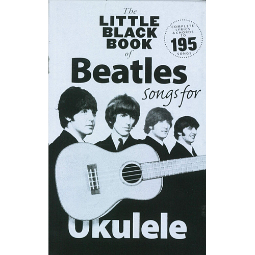 THE LITTLE BLACK BOOK OF BEATLES UKELELE