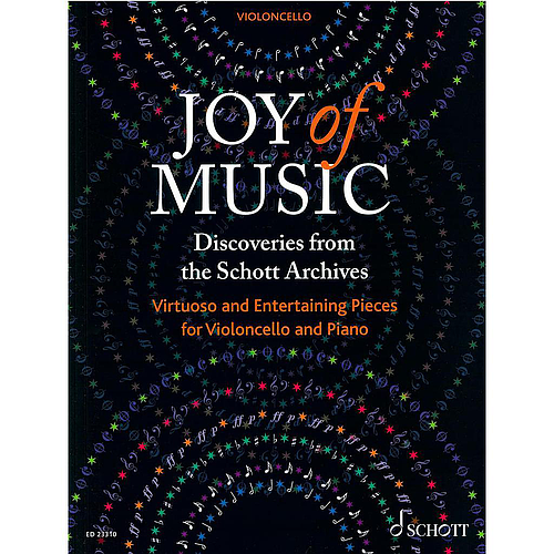 Joy of Music. Discoveries from the Schott Archives