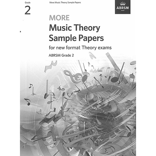 More Music Theory Sample Papers for new format Theory exams Grade 2