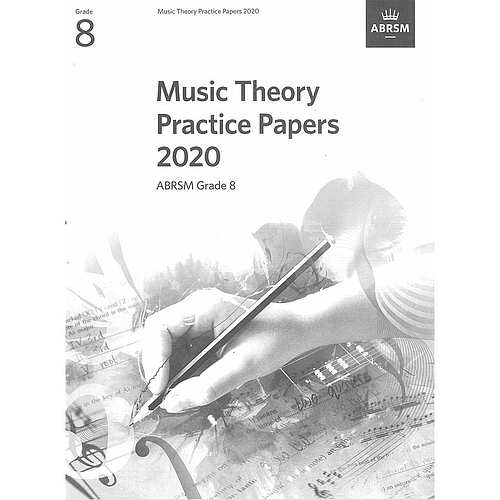 Music Theory Practice Papers 2020 Grade 8