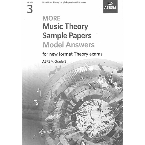 More Music Theory Sample Papers Model Answers for new format Theory exams Grade 3