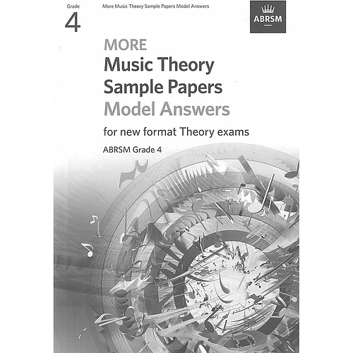 More Music Theory Sample Papers Model Answers for new format Theory exams Grade 4